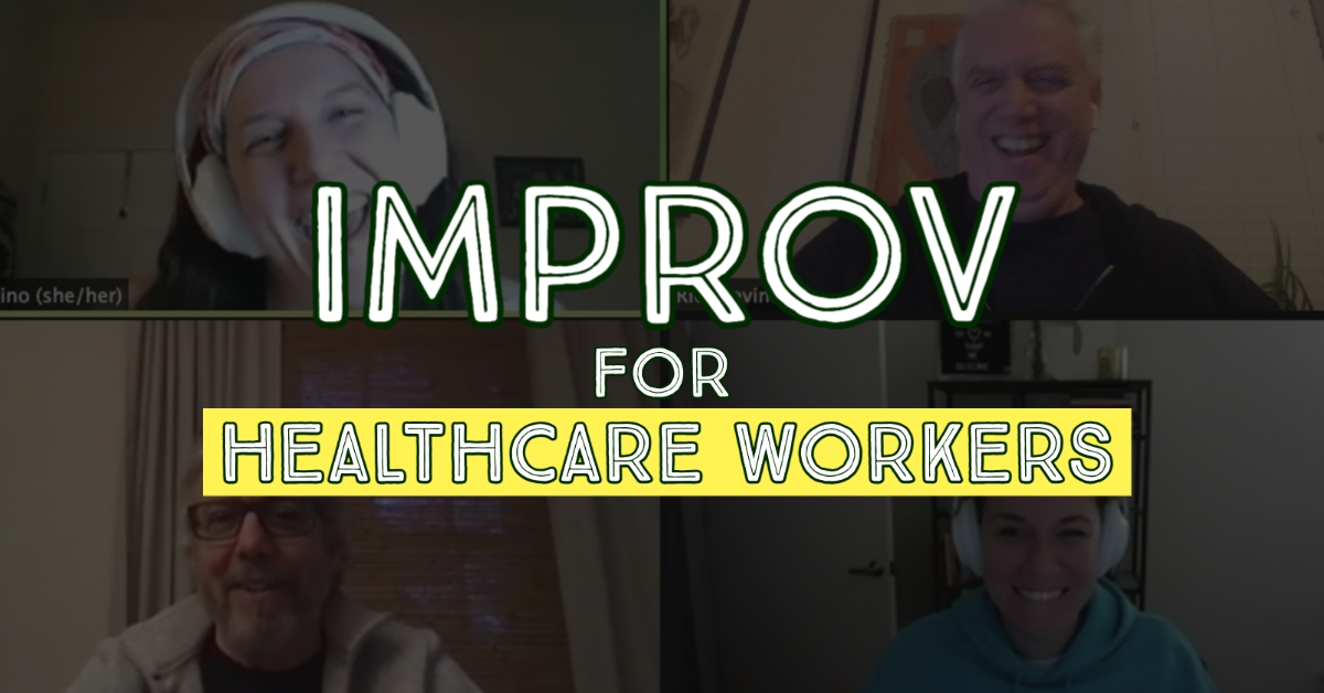 IMRPOV_FOR_HEALTHCARE_WORKERS